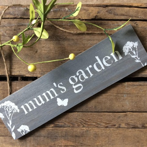 Mum's Garden Wooden Sign