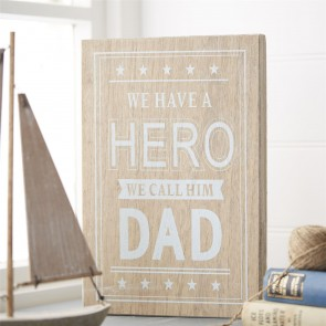 Hero Dad Wooden Sign